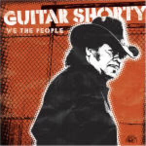 CD We the People di Guitar Shorty