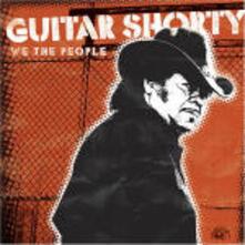 We the People - CD Audio di Guitar Shorty