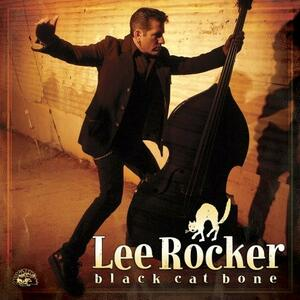 Black Cat Bone - CD Audio di Lee Rocker