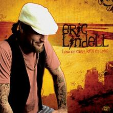 Low On Cash, Rich in Love - CD Audio di Eric Lindell