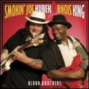Blood Brothers - CD Audio di Smokin Joe Kubek,Bnois King