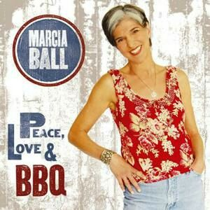 CD Peace, Love & BBQ di Marcia Ball