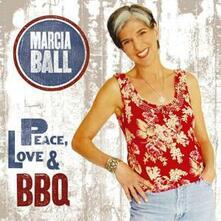 Peace, Love & BBQ - CD Audio di Marcia Ball