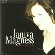 What Love Will Do - CD Audio di Janiva Magness