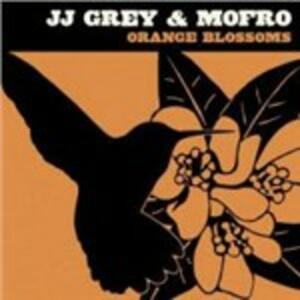 Orange Blossoms - CD Audio di Mofro,J.J. Grey