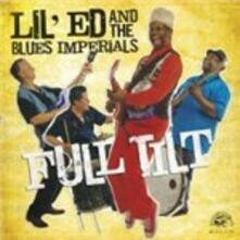 Full Tilt - CD Audio di Lil' Ed,Blues Imperials