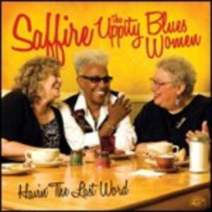 Having the Last Word - CD Audio di Saffire