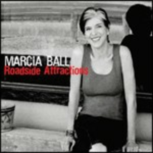 CD Roadside Attractions di Marcia Ball