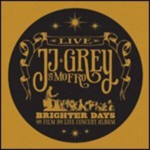 Brighter Days. Live - CD Audio + DVD di Mofro,J.J. Grey
