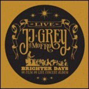 CD Brighter Days. Live Mofro , J.J. Grey