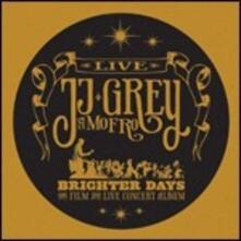 Brighter Days. Live - CD Audio + DVD di Mofro,J. J. Grey