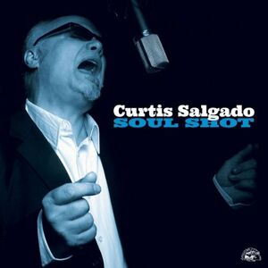 CD Soul Shot di Curtis Salgado