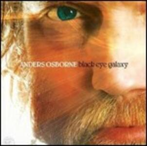 Black Eye Galaxy - CD Audio di Anders Osborne