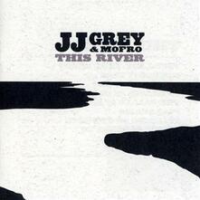 This River - CD Audio di Mofro,J. J. Grey