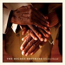 Brotherhood - CD Audio di Holmes Brothers