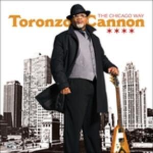 Chicago Way - CD Audio di Toronzo Cannon