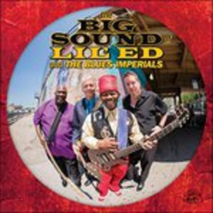CD The Big Sound of Lil' Ed & the Blues Imperials Lil' Ed , Blues Imperials