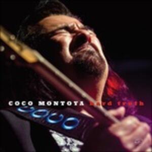 Hard Truth - CD Audio di Coco Montoya