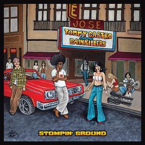 Stompin' Ground - CD Audio di Tommy Castro,Painkillers