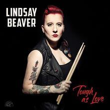 Tough as Love - CD Audio di Lindsay Beaver