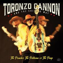 The Preacher, the Politician or the Pimp - CD Audio di Toronzo Cannon