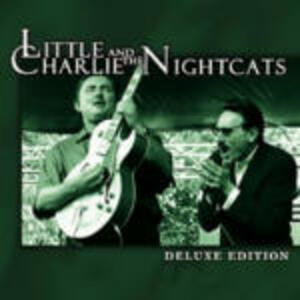 Little Charlie & the Nightcats - CD Audio di Little Charlie,Nightcats