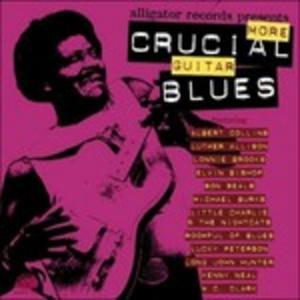 CD More Crucial Guitar Blues