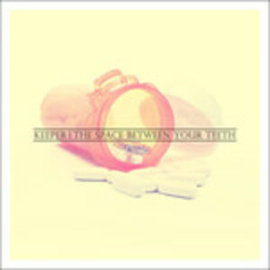 CD The Space Between Your Teeth di Keeper