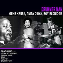 Drummer Man - CD Audio di Gene Krupa