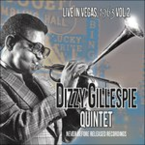 CD Live in Vegas 1963 vol.2 di Dizzy Gillespie