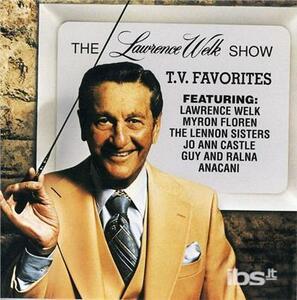 TV Favorites - CD Audio di Lawrence Welk