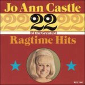 CD 22 Great Ragtime Hits 1 di Jo Ann Castle