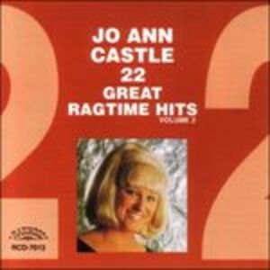 CD 22 Great Ragtime Hits 2 di Jo Ann Castle
