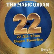 22 All Time Organ Favorite - CD Audio di Magic Organ