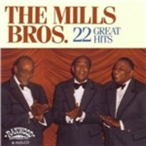 Foto Cover di 22 Great Hits, CD di Mills Brothers, prodotto da Ranwood