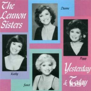 CD Yesterday & Today di Lennon Sisters