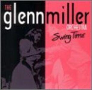 CD Swing Time di Glenn Miller (Orchestra)