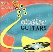 Sonic Lounge - CD Audio di Exotic Guitars