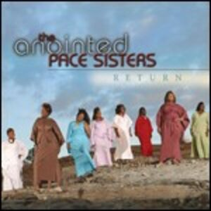 CD Return di Anointed Pace Sisters