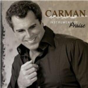Foto Cover di Instrument of Praise, CD di Carman, prodotto da Asaph