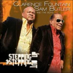 Stepping Up & Stepping Out - CD Audio di Sam Butler,Clarence Fountain