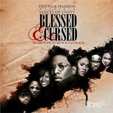 Blessed & Cursed - CD Audio di Deitrick Haddon