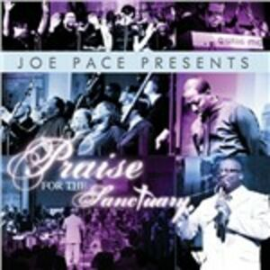 CD Praise for the Sanctuary di Joe Pace