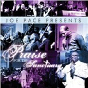 Foto Cover di Praise for the Sanctuary, CD di Joe Pace, prodotto da Tyscot