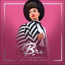 Keys To My Heart - CD Audio di Bri (Briana Babineaux)