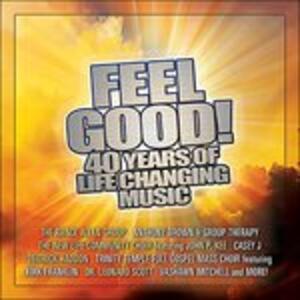 Feel Good 40 Years of Life Cha - CD Audio