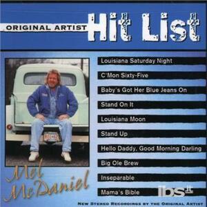 Original Hit List - CD Audio di Mel McDaniel