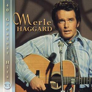 40 Greatest Hits - CD Audio di Merle Haggard