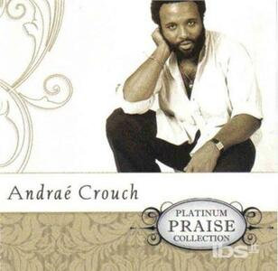 Platinum Praise Series - CD Audio di Andrae Crouch
