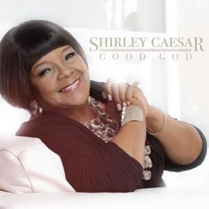 CD Good God di Shirley Caesar